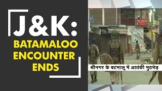 Download J&K's Batamaloo encounter ends; one cop, three jawans injured Video