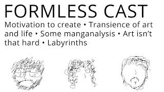 Download FORMLESS CAST - Motivation • Transience • Labyrinths Video