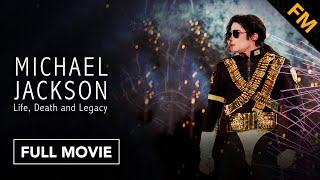 Download Michael Jackson: Life, Death and Legacy (FULL DOCUMENTARY) Video