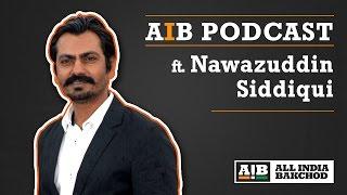 Download AIB Podcast: feat. Nawazuddin Siddiqui Video