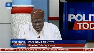 Download You Can't Do This Job, I Advise You Resign, Prof Akintoye Tells Buhari Pt.1 |Politics Today| Video