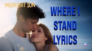 Download Where I Stand- Mia Wray Lyrics Midnight Sun Video