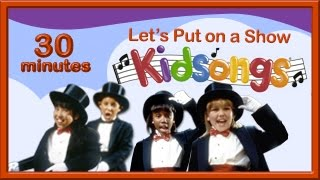 Download Let's Put on a Show Kidsongs | Kids Tap Dance | Mr Bassman | Me and My Shadow | Show Tunes |PBS Kids Video