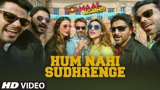 Download Golmaal Again: Hum Nahi Sudhrenge Video | Ajay Devgn | Parineeti| Arshad | Tusshar | Shreyas | Tabu Video