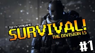 Download The Division SURVIVAL! First Attempt [PC] - Tefty Streams Video