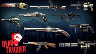 Download Dead Trigger   All Weapons Video