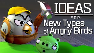 Download Ideas For New Types Of Angry Birds Video