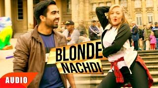 Download Blonde Nachdi (Full Audio Song) | Mahi NRI | Harrdy Sandhu | Latest Punjabi Song | Speed Records Video