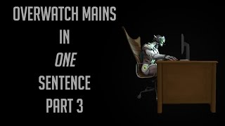 Download Every Overwatch main described in 1 sentence pt. 3 Video