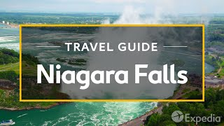 Download Niagara Falls Vacation Travel Guide | Expedia Video