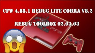 Download PS3 New Update CFW 4.82.2 REBUG REX/D-REX COBRA 7.55 - Toolbox 2.02.16 Video