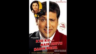 Download Kyo Kii.... Main Jhooth Nahin Bolta | Full Movie | 720p Video