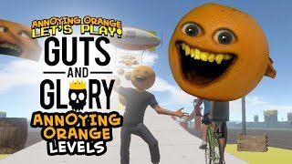 Download Guts and Glory: ANNOYING ORANGE LEVEL!!! Video