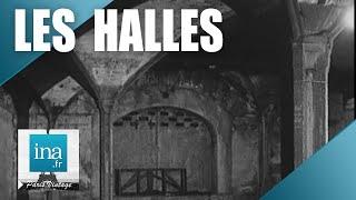 Download 1968 : la fin des halles Baltard à Paris | Archive INA Video