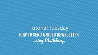 Download How To Send An Video Newsletter Using Mailchimp Video