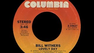 Download Bill Withers ~ Lovely Day 1977 Disco Purrfection Version Video