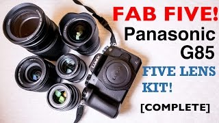 Download My 5 Lens Kit - Panasonic G85 [COMPLETE!] Video