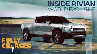 Download Rivian R1S Electric SUV & R1T Electric PickUp Truck - World Exclusive: Inside Rivian | Fully Charged Video