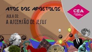 Download Aula 01 - Os Atos dos Apóstolos - A ascensão de Jesus Video
