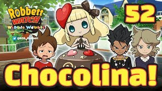 Download Yo-kai Watch Wibble Wobble #52: Chocorina / Chocolina! Chocolate Challenge! Robbett Watch Video