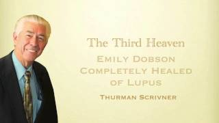 Download Emily Dotson Healed From Lupus - Thurman Scrivner - The Third Heaven Video