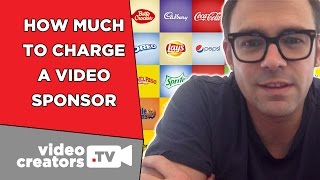 Download How Much Money To Charge for a Video Sponsorship Video