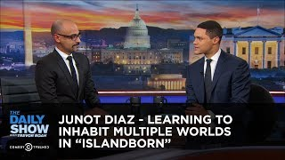 Download Junot Diaz - Learning to Inhabit Multiple Worlds in ″Islandborn″ | The Daily Show Video
