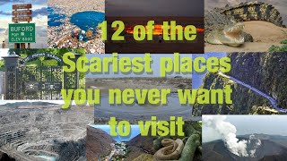 Download 12 of the Scariest places you never want to visit Video