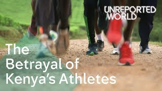 Download The Betrayal of Kenya's Athletes | Unreported World Video