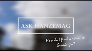 Download Ask HanzeMag: How do I find a room in Groningen? Video