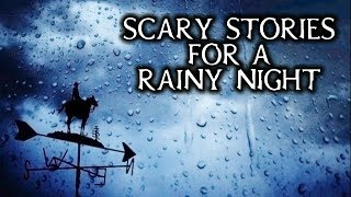 Download Scary True Stories Told In The Rain | Thunderstorm Video | (Scary Stories) Video