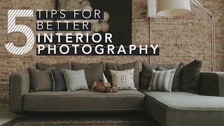 Download 5 Tips For Shooting Interior Photography Video