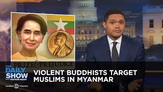 Download Violent Buddhists Target Muslims in Myanmar: The Daily Show Video