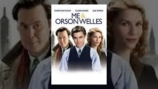 Download Me and Orson Welles Video
