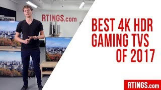Download Best 4k HDR Gaming TVs of 2017 - RTINGS Video