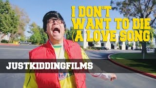 Download I Don't Want To Die (A Love Song) Video