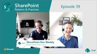 Download SharePoint Dev Weekly - Episode 38 - 14th of May 2019 Video