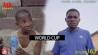 Download WORLD CUP 2018 (Mark Angel Comedy) (Episode 163) Video