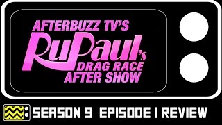 Download RuPaul's Drag Race Season 9 Episode 1 Review & After Show | AfterBuzz TV Video