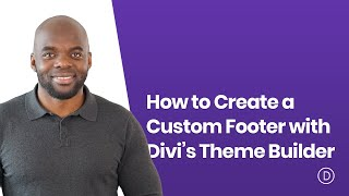 Download How to Create a Custom Footer with Divi's Theme Builder Video