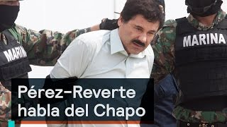 Download Es la Hora de Opinar - Pérez-Reverte habla del Chapo Video