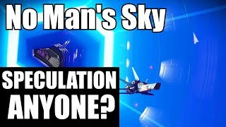 Download No Man's Sky! Speculation anyone? Video
