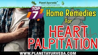 Download Top 7 Home Remedies for Heart Palpitation (Abnormal Or Irregular Heartbeat) Video
