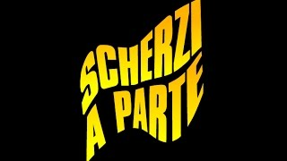 Download SCHERZI A PARTE 5# Video