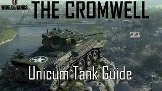Download World of Tanks: How to Play the Cromwell (Unicum Tank Guide: 10000+ WN8 Gameplay) Video