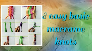 Download 8 easy basic macrame knots Video