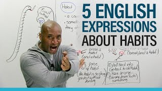 Download English Expressions: Talking about good and bad habits Video