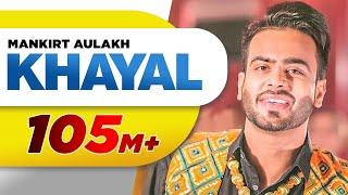 Download Khayal (Full Video) | Mankirt Aulakh | Sabrina Bajwa | Sukh Sanghera | Latest Punjabi Song 2018 Video