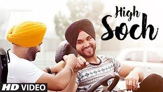 Download High Soch: Mani Thind (Full Video Song) | Nav-E | New Punjabi Songs 2017 | T-Series Apna Punjab Video