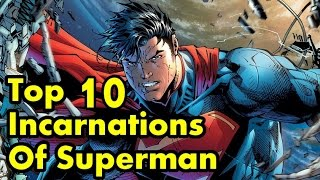 Download Top 10 Incarnations Of Superman Video